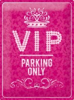 VIP_Parking_Only_53243d0a1bb1d