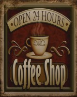 Coffee Shop Open 24 Hours metalenbord