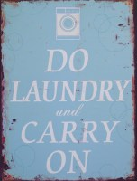 Do Laundry And Carry On metalen reclamebord