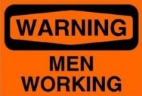 Warning_Men_Work_530503ada5cd2
